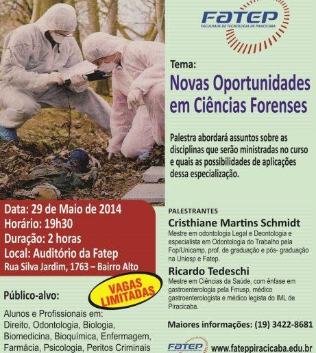 27/05/2014 – Palestra marca lançamento do curso de pós-graduação em Ciências Forenses na Fatep