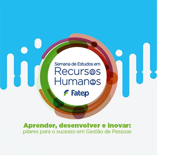 Fatep reúne especialistas na Semana de RH gratuita e aberta ao público
