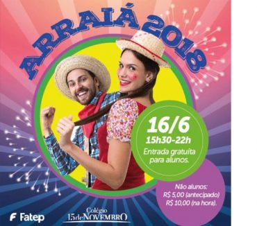 Fatep e Colégio 15 de Novembro realizam Festa Junina aberta ao público